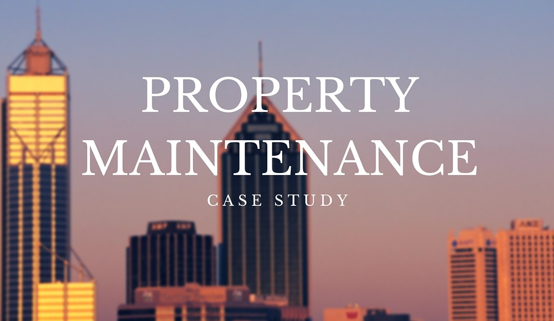 Property Maintenance Cace Study