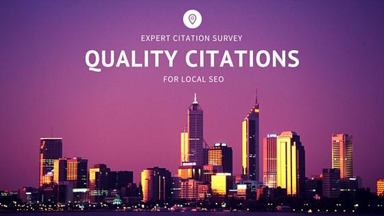 Quality Citations For Local SEO | Expert Citation Survey